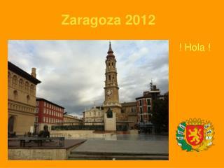 Zaragoza 2012