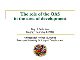 The role of the OAS  in the area of development