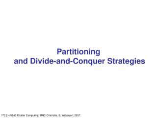 Partitioning  and Divide-and-Conquer Strategies