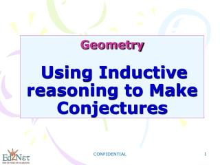 Geometry Using Inductive reasoning to Make Conjectures