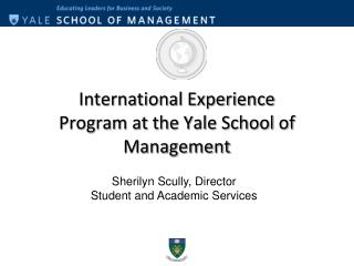 International Experience Program at the Yale School of Management
