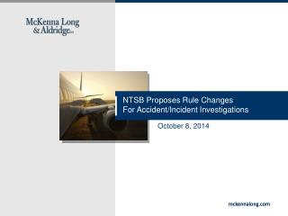 NTSB Proposes Rule Changes For Accident/Incident Investigations