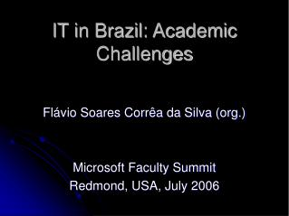 IT in Brazil: Academic Challenges