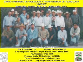 """GRUPO GANADERO DE VALIDACION Y TRANSFERENCIA DE TECNOLOGIA """"JIMENEZ"""""""