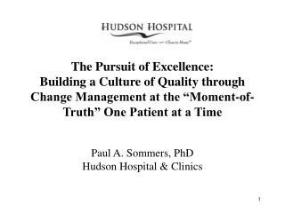 Paul A. Sommers, PhD Hudson Hospital & Clinics