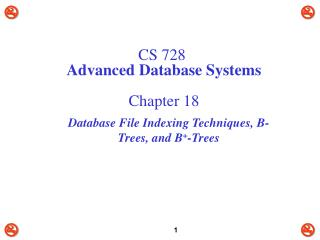 CS 728 Advanced Database Systems Chapter 18