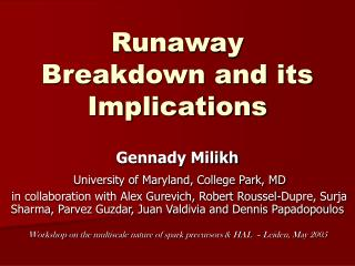 Runaway Breakdown and its Implications