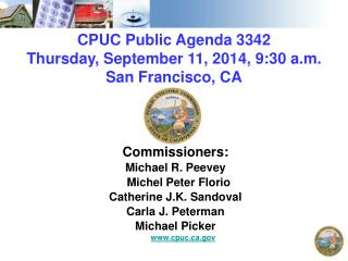 CPUC Public Agenda  3342 Thursday, September 11, 2014, 9:30  a.m. San Francisco,  CA