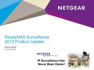 ReadyNAS  Surveillance 2013 Product Update