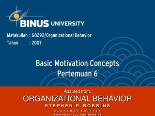 Basic Motivation Concepts Pertemuan 6