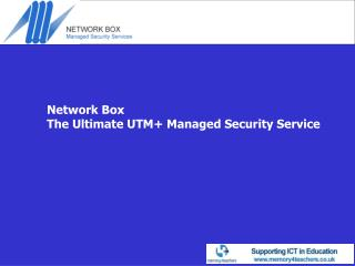 Network Box The Ultimate UTM+ Managed Security Service