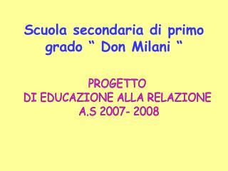"""Scuola secondaria di primo grado """" Don Milani """""""