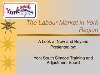 The Labour Market in York Region