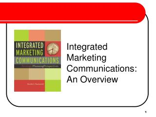 Integrated Marketing Communications: An Overview