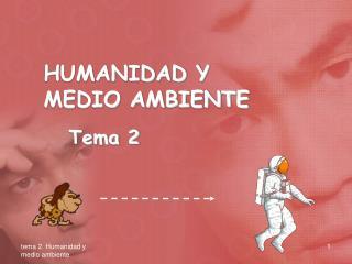 tema 2. Humanidad y medio ambiente