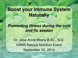 Boost your Immune System Naturally Preventing illness during the cold and flu season