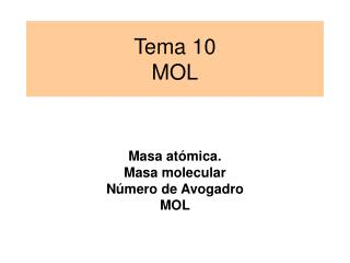 Tema 10 MOL