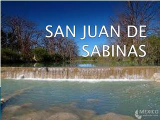 SAN JUAN DE SABINAS