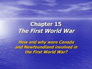 Chapter 15 The First World War