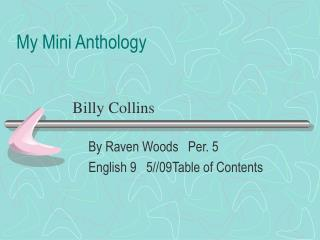 My Mini Anthology