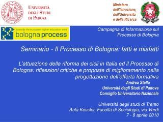 Campagna di Informazione sul  Processo di Bologna