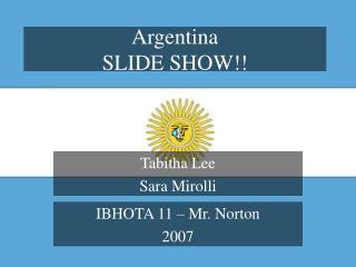 Argentina SLIDE SHOW!!