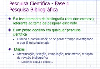 Pesquisa Científica -  Fase 1 Pesquisa Bibliográfica