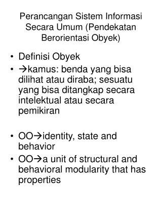Perancangan Sistem Informasi Secara Umum (Pendekatan Berorientasi Obyek)