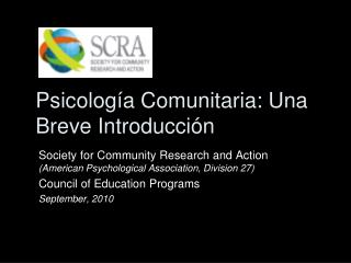 Psicolog�a Comunitaria: Una Breve Introducci�n