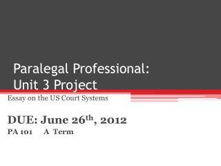 Paralegal Professional:   Unit 3 Project