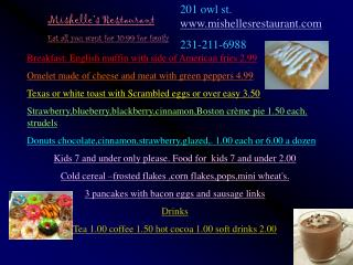 Mishelle's Restaurant  Eat all you want for 10.99 for family