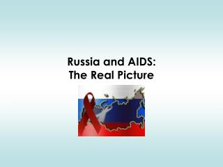 Russia and AIDS: The Real Picture