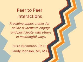 Peer to Peer Interactions