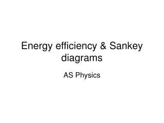 Energy efficiency & Sankey diagrams