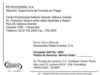 PETROCEDE�O, S.A. Atenci�n: Supervisora de Cuentas por Pagar