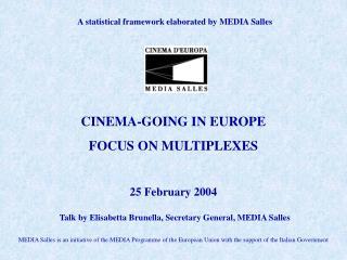 A statistical framework elaborated by MEDIA Salles