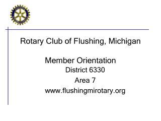 Rotary Club of Flushing, Michigan Member Orientation