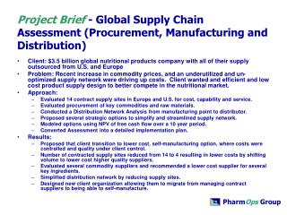 Project Brief - Global Supply Chain Assessment Procurement, Manufacturing and Distribution