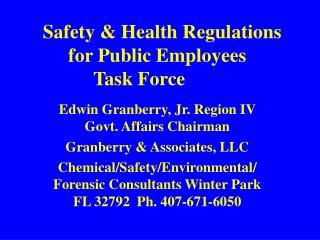 Safety & Health Regulations   for Public Employees  Task Force