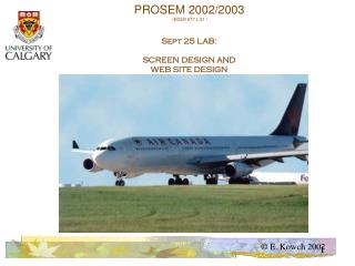 PROSEM 2002/2003  (EDER 677 L.91  ) Sept 25 LAB: SCREEN DESIGN AND WEB SITE DESIGN