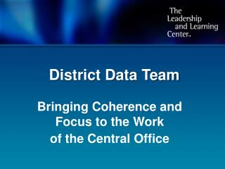 District Data Team