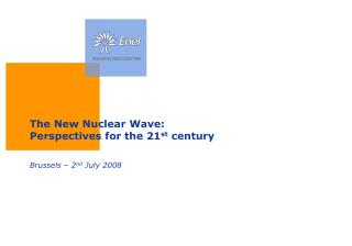 The New Nuclear Wave:  Perspectives for the 21 st  century