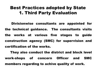 Best Practices adopted by State  1. Third Party Evaluation