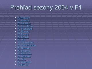 Preh ľad sezóny 2004 v F1