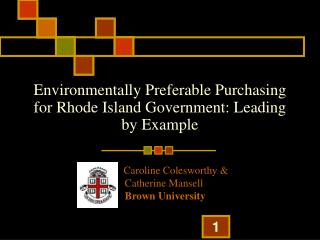 Environmentally Preferable Purchasing for Rhode Island Government: Leading by Example