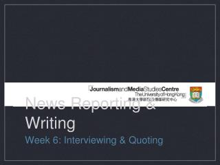 News Reporting & Writing
