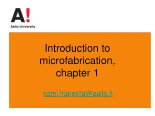 Introduction to microfabrication, chapter 1