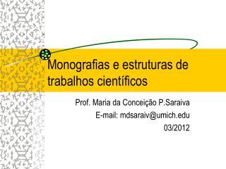 Monografias e estruturas de trabalhos científicos