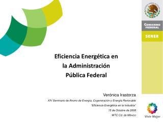 Eficiencia Energética en la Administración Pública Federal