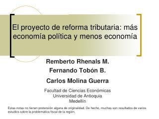 El proyecto de reforma tributaria: más economía política y menos economía